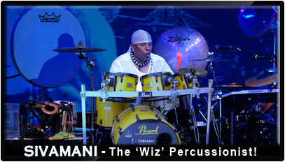 SIVAMANI - the 'magician' on World Percussions !!